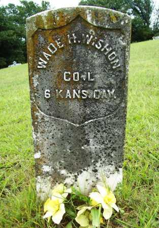 WISHON (VETERAN UNION), WADE HAMPTON - Benton County, Arkansas | WADE HAMPTON WISHON (VETERAN UNION) - Arkansas Gravestone Photos