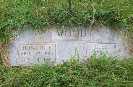 WOOD, HOWARD K. - Benton County, Arkansas | HOWARD K. WOOD - Arkansas Gravestone Photos