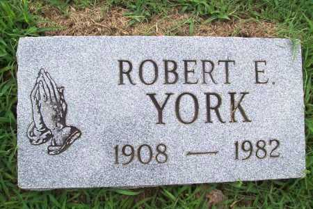 YORK, ROBERT E. - Benton County, Arkansas | ROBERT E. YORK - Arkansas Gravestone Photos