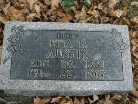 AUSTIN, ETTA R. - Boone County, Arkansas | ETTA R. AUSTIN - Arkansas Gravestone Photos