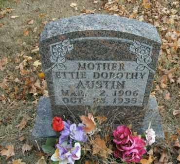 AUSTIN, ETTIE DOROTHY - Boone County, Arkansas | ETTIE DOROTHY AUSTIN - Arkansas Gravestone Photos