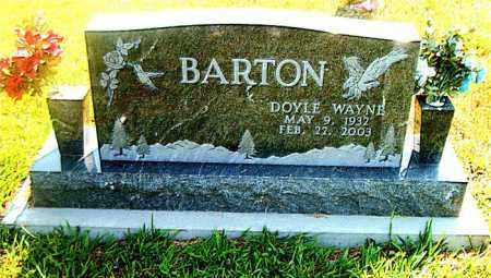 BARTON, DOYLE WAYNE - Boone County, Arkansas | DOYLE WAYNE BARTON - Arkansas Gravestone Photos