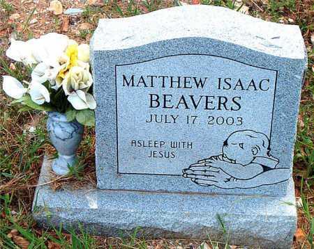BEAVERS, MATTHEW ISAAC - Boone County, Arkansas | MATTHEW ISAAC BEAVERS - Arkansas Gravestone Photos
