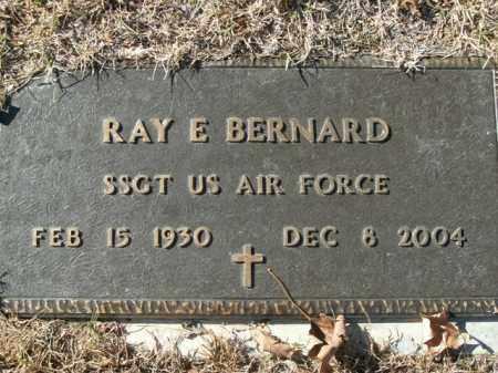BERNARD  (VETERAN), RAY E - Boone County, Arkansas   RAY E BERNARD  (VETERAN) - Arkansas Gravestone Photos