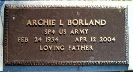 BORLAND  (VETERAN), ARCHIE L. - Boone County, Arkansas | ARCHIE L. BORLAND  (VETERAN) - Arkansas Gravestone Photos