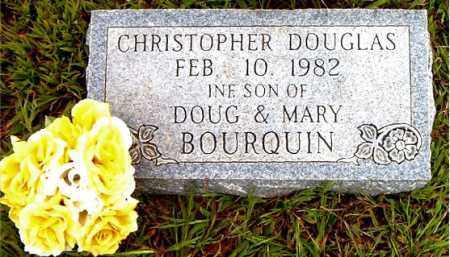 BOURQUIN, CHRISTOPHER DOUGLAS - Boone County, Arkansas | CHRISTOPHER DOUGLAS BOURQUIN - Arkansas Gravestone Photos