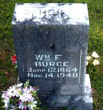 BURGE, WILLIAM  F. - Boone County, Arkansas | WILLIAM  F. BURGE - Arkansas Gravestone Photos