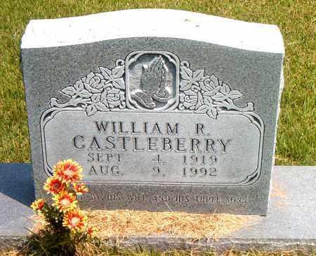 CASTLEBERRY, WILLIAM R. - Boone County, Arkansas | WILLIAM R. CASTLEBERRY - Arkansas Gravestone Photos