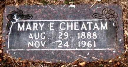 CHEATAM, MARY E. - Boone County, Arkansas   MARY E. CHEATAM - Arkansas Gravestone Photos