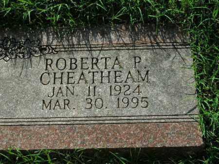 CHEATHEAM, ROBERTA P. - Boone County, Arkansas | ROBERTA P. CHEATHEAM - Arkansas Gravestone Photos