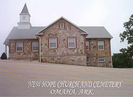 *NEW  HOPE  CHURCH & CEMETERY,  - Boone County, Arkansas    *NEW  HOPE  CHURCH & CEMETERY - Arkansas Gravestone Photos