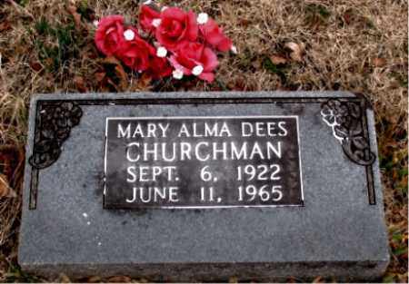 DEES CHURCHMAN, MARY ALMA - Boone County, Arkansas   MARY ALMA DEES CHURCHMAN - Arkansas Gravestone Photos