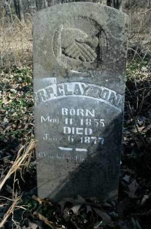 CLAYTON, R.P. - Boone County, Arkansas   R.P. CLAYTON - Arkansas Gravestone Photos