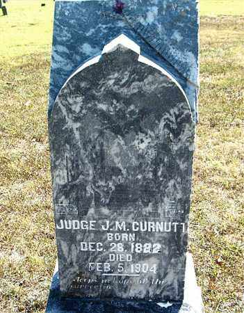 CURNUTT, J.M. (JUDGE) - Boone County, Arkansas | J.M. (JUDGE) CURNUTT - Arkansas Gravestone Photos