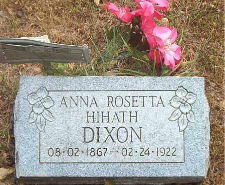 HIHATH DIXON, ANNA ROSETTA - Boone County, Arkansas | ANNA ROSETTA HIHATH DIXON - Arkansas Gravestone Photos
