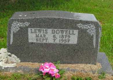 DOWELL, LEWIS - Boone County, Arkansas | LEWIS DOWELL - Arkansas Gravestone Photos