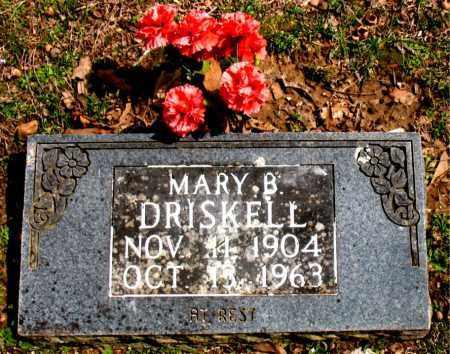 DRISKELL, MARY  B. - Boone County, Arkansas | MARY  B. DRISKELL - Arkansas Gravestone Photos