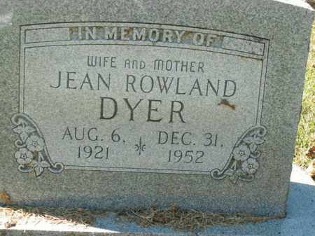 ROWLAND DYER, JEAN - Boone County, Arkansas | JEAN ROWLAND DYER - Arkansas Gravestone Photos