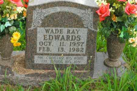 EDWARDS, WADE RAY - Boone County, Arkansas | WADE RAY EDWARDS - Arkansas Gravestone Photos