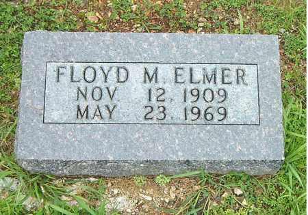 ELMER, FLOYD  M. - Boone County, Arkansas | FLOYD  M. ELMER - Arkansas Gravestone Photos