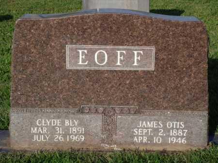 EOFF, JAMES OTIS - Boone County, Arkansas | JAMES OTIS EOFF - Arkansas Gravestone Photos