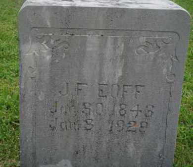 EOFF  (VETERAN CSA), JOSEPH FRANKLIN - Boone County, Arkansas | JOSEPH FRANKLIN EOFF  (VETERAN CSA) - Arkansas Gravestone Photos