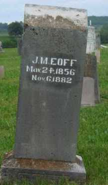 EOFF, J. M. - Boone County, Arkansas | J. M. EOFF - Arkansas Gravestone Photos
