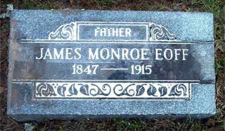 EOFF, JAMES MONROE - Boone County, Arkansas | JAMES MONROE EOFF - Arkansas Gravestone Photos