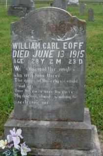 EOFF, WILLIAM CARL - Boone County, Arkansas | WILLIAM CARL EOFF - Arkansas Gravestone Photos