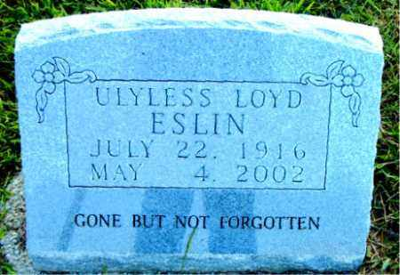 ESLIN, ULYLESS LOYD - Boone County, Arkansas | ULYLESS LOYD ESLIN - Arkansas Gravestone Photos