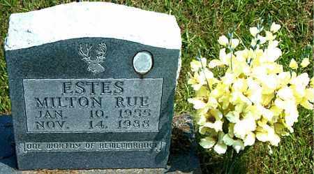 ESTES, MILTON RUE - Boone County, Arkansas   MILTON RUE ESTES - Arkansas Gravestone Photos