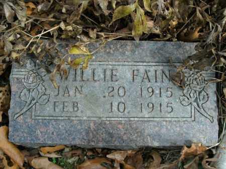 FAIN, WILLIE - Boone County, Arkansas | WILLIE FAIN - Arkansas Gravestone Photos