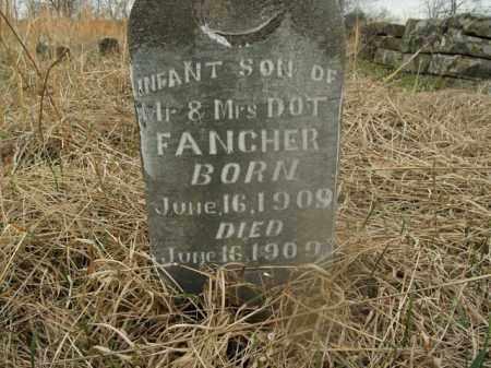 FANCHER, INFANT SON - Boone County, Arkansas   INFANT SON FANCHER - Arkansas Gravestone Photos