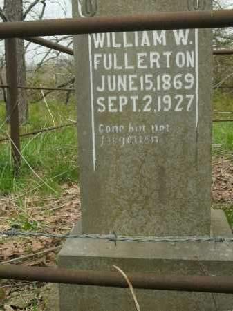FULLERTON, WILLIAM WESLEY - Boone County, Arkansas | WILLIAM WESLEY FULLERTON - Arkansas Gravestone Photos