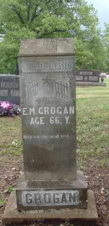 GROGAN, E. M. - Boone County, Arkansas   E. M. GROGAN - Arkansas Gravestone Photos