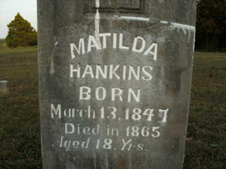 HANKINS, MATILDA - Boone County, Arkansas | MATILDA HANKINS - Arkansas Gravestone Photos