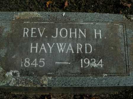 HAYWARD, JOHN H. (REVEREND) - Boone County, Arkansas | JOHN H. (REVEREND) HAYWARD - Arkansas Gravestone Photos