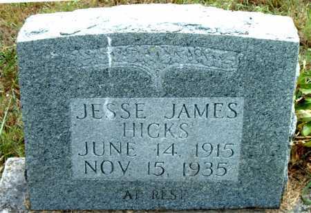 HICKS, JESSE JAMES - Boone County, Arkansas | JESSE JAMES HICKS - Arkansas Gravestone Photos