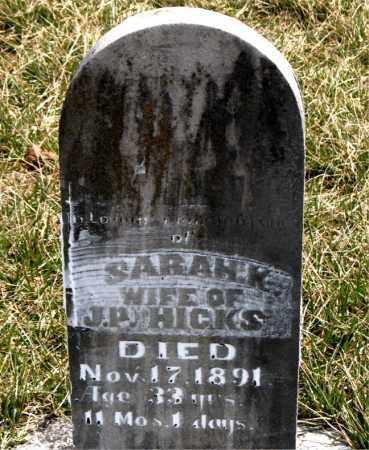 HICKS, SARAH K. - Boone County, Arkansas | SARAH K. HICKS - Arkansas Gravestone Photos