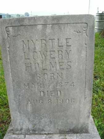 LOWERY HOLMES, MYRTLE - Boone County, Arkansas   MYRTLE LOWERY HOLMES - Arkansas Gravestone Photos
