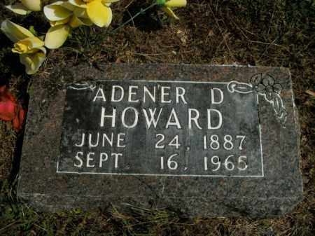 HOWARD, ADENER D. - Boone County, Arkansas   ADENER D. HOWARD - Arkansas Gravestone Photos