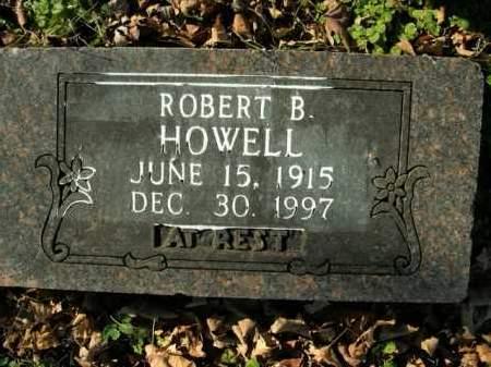 HOWELL, ROBERT B. - Boone County, Arkansas   ROBERT B. HOWELL - Arkansas Gravestone Photos