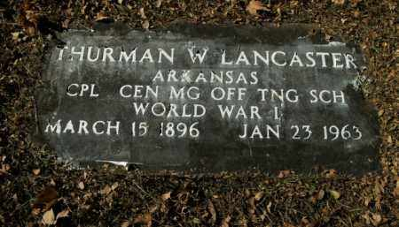 LANCASTER  (VETERAN WWI), THURMAN W - Boone County, Arkansas | THURMAN W LANCASTER  (VETERAN WWI) - Arkansas Gravestone Photos