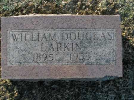 LARKIN, WILLIAM DOUGLAS - Boone County, Arkansas   WILLIAM DOUGLAS LARKIN - Arkansas Gravestone Photos
