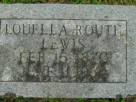 ROUTH LEWIS, LOUELLA - Boone County, Arkansas   LOUELLA ROUTH LEWIS - Arkansas Gravestone Photos