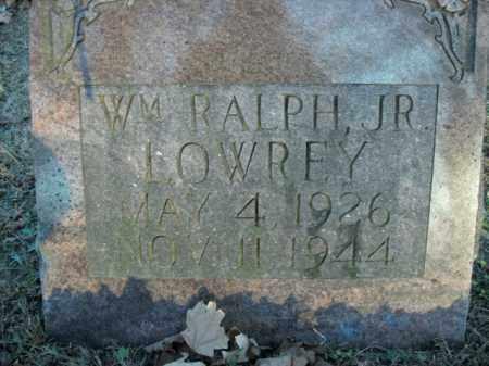 LOWREY, JR, WILLIAM RALPH - Boone County, Arkansas | WILLIAM RALPH LOWREY, JR - Arkansas Gravestone Photos