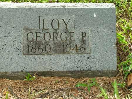 LOY, GEORGE P. - Boone County, Arkansas | GEORGE P. LOY - Arkansas Gravestone Photos