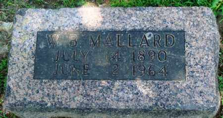 "MALLARD (VETERAN WWI), W B ""BILL""  - Boone County, Arkansas 