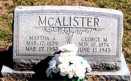 MCALISTER, GEORGE M. - Boone County, Arkansas | GEORGE M. MCALISTER - Arkansas Gravestone Photos