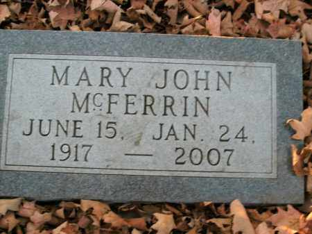 MCFERRIN, MARY JOHN - Boone County, Arkansas | MARY JOHN MCFERRIN - Arkansas Gravestone Photos